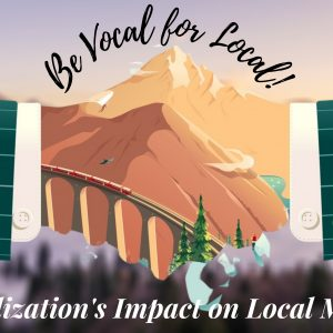 Be Vocal for Local