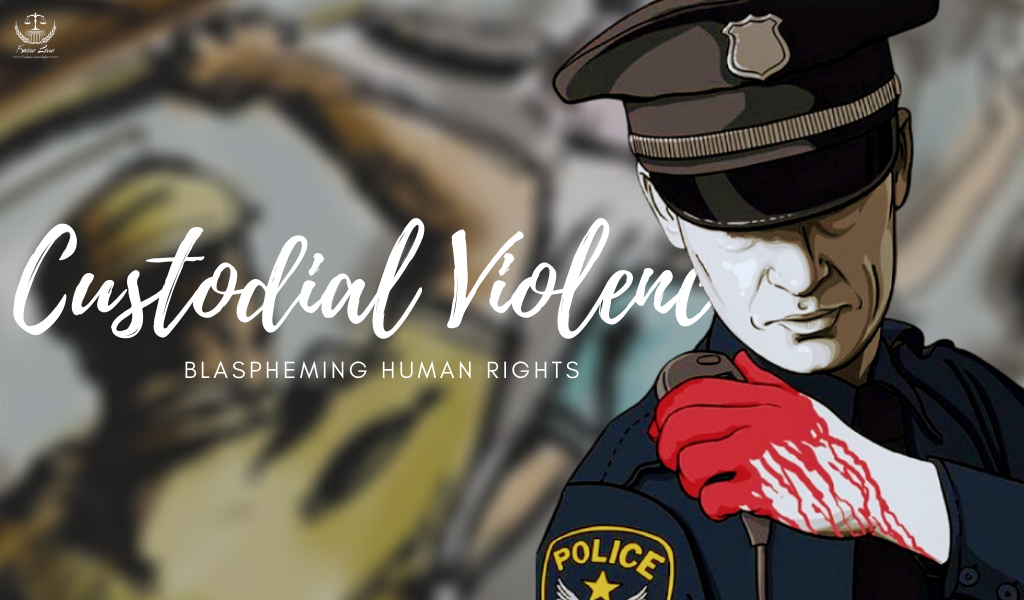 Custodial Violence and Human Rights