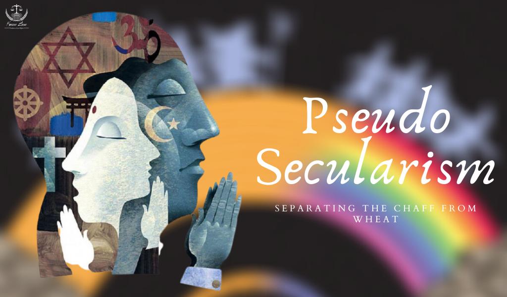Pseudo-Secularism