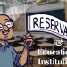 Reservation in Educational Institution